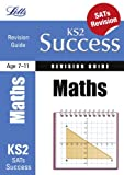 Paul Broadbent Maths: Revision Guide (Letts Key Stage 2 Success)