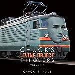 Chuck's Living Object Tinglers, Volume 1   Chuck Tingle