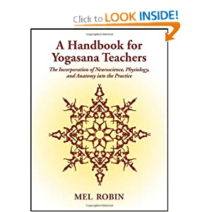 A Handbook for Yogasana Teachers Mel Robin
