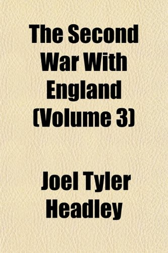 The Second War With England (Volume 3)