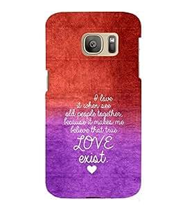 EPICCASE Love exist Mobile Back Case Cover For Samsung Galaxy S7 (Designer Case)