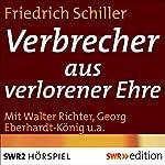Verbrecher aus verlorener Ehre | Friedrich Schiller