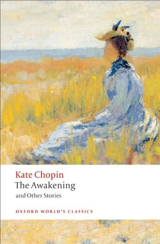 The Awakening: And Other Stories (World\'s Classics)