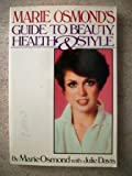 Marie Osmonds Guide To Beauty, Health & Style (Touchstone Books)