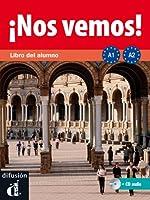 Nos vemos! : Libro del alumno A1/A2 (2CD audio)