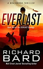 Everlast, a BRAINRUSH Thriller: Book One of the Everlast Duology