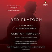 Red Platoon: A True Story of American Valor Audiobook by Clinton Romesha Narrated by Will Damron, Clinton Romesha