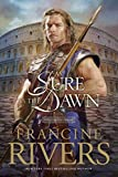 As Sure As the Dawn: 3 (Mark of the Lion)