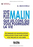 img - for Soyez plus malin que les cons qui vous pourrissent la vie (French Edition) book / textbook / text book