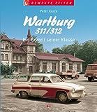 Wartburg 311/312: Ein Favorit seiner Klasse