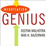 Negotiation Genius: How to Achieve Brilliant Results at the Bargaining Table