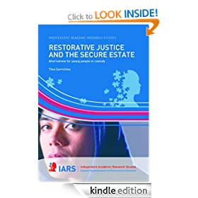 Restorative Justice and the Secure Estate - Alternatives for Young People in Custody