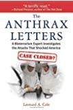 The Anthrax Letters: A Bioterrorism Expert Investigates the Attack That Shocked America