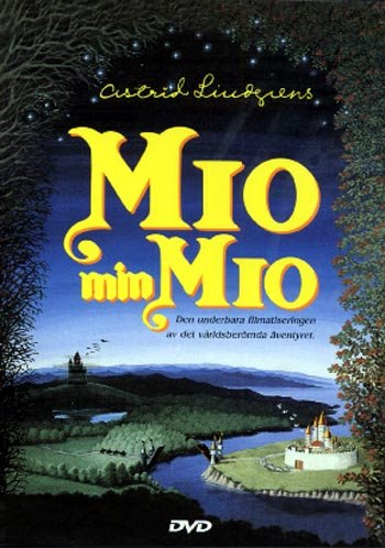 : Mio min Mio / Mio in the Land of Faraway / Мио, мой Мио (1987)