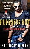 Running Hot: A Bad Boys Undercover Novella