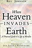 img - for When Heaven Invades Earth book / textbook / text book