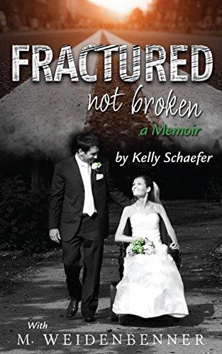 Fractured Not Broken by M. Weidenbenner ebook deal