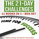 The 21-Day Challenges Box Set Audiobook by  21 Day Challenges Narrated by Francie Wyck