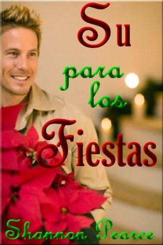 Shannon Pearce - Su para las Fiestas (Spanish Edition)