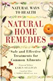 Natural Home Remedies: Safe and Effective Treatments for Common Ailments