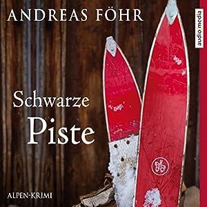 Schwarze Piste Audiobook