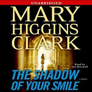 The Shadow of Your Smile | [Mary Higgins Clark]