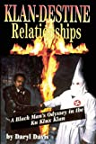 Klan-destine Relationships (0882821598) by Daryl Davis