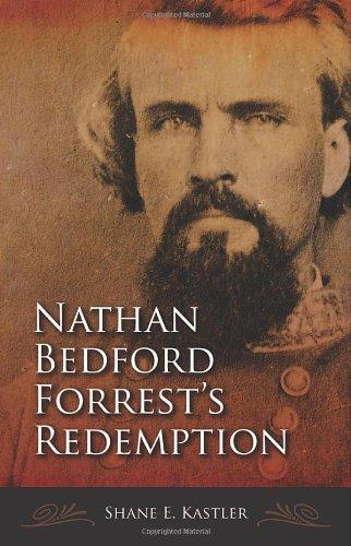 Nathan Bedford Forrest's Redemption