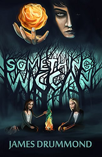 Something Wiccan by James Drummond