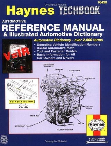 Automotive Reference Manual & Dictionary (Haynes Repair Manuals)