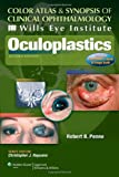 Wills Eye Institute - Oculoplastics (Color Atlas & Synopsis of Clinical Ophthalmology)