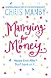 img - for Marrying for Money book / textbook / text book