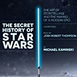 The Secret History of Star Wars | Michael Kaminski