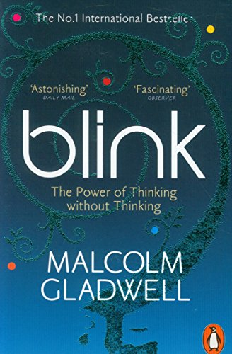 Blink: The Power of Thinking without thinking Image