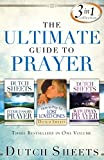 Ultimate Guide to Prayer, The: 3-in-1 Collection