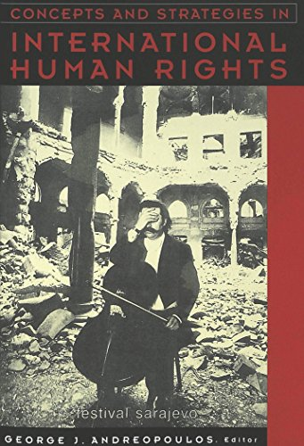Concepts and Strategies in International Human Rights (Teaching Texts in Law and Politics)