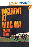 Incident at Muc Wa (Go Tell the Spartans) A Story of the Vietnam War