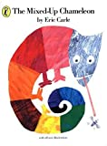 Eric Carle The Mixed-up Chameleon (Picture Puffin)