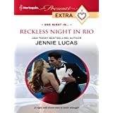 Reckless Night in Rio (Harlequin Presents Extra)
