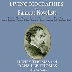 Living Biographies of Famous Novelists | [Henry Thomas, Dana Lee Thomas]
