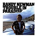 Randy Newman Trouble in Paradise