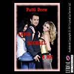 Lydia, Michael, and Me: An FFM Threesome Erotica Story | Patti Drew