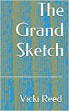 The Grand Sketch