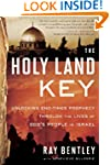 The Holy Land Key: Unlocking End-Time...