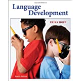 Language Development ~ Erika Hoff