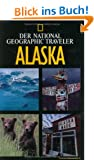 National Geographic Traveler - Alaska