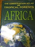 img - for The Conservation Atlas of Tropical Forests: Africa by Caroline S. Harcourt (1992-07-30) book / textbook / text book