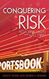 Conquering Risk (English Edition)