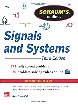 Schaum's Outline of Signals and Systems, 3rd Edition (Schaum's Outlines) written by Hwei Hsu