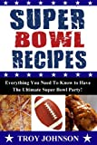 img - for Super Bowl Recipes book / textbook / text book